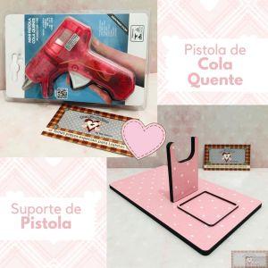COMBO SUPORTE E PISTOLA DE COLA QUENTE (não pinga) II - PINK